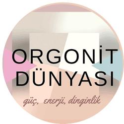 Orgonit Dünyası - POZİTİF KAL!